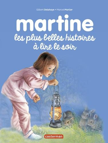 Gilbert Delahaye et Marcel Marlier - Martine - Les plus belles histoires à lire le soir.