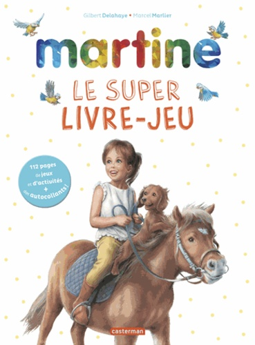 Martine Le Super Livre Jeux Grand Format