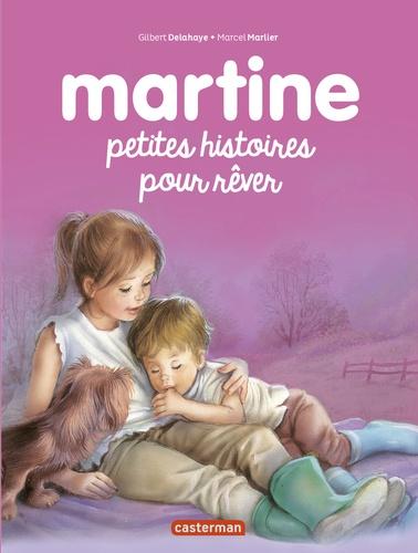 Gilbert Delahaye et Marcel Marlier - Petites histoires pour rêver.