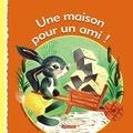 Gilbert Delahaye et Robert Marsia - Une maison pour un ami !.