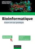 Gilbert Deléage et Manolo Gouy - Bioinformatique - Cours et cas pratique.