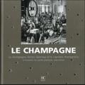 Gilbert Delos - Le champagne - Le champagne, Reims, Epernay, et le vignoble champenois à travers la carte postale ancienne.