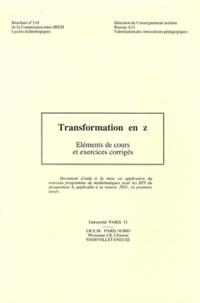 Gilbert Demengel et Paul Bénichou - Transformation en Z.