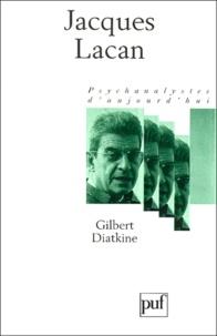 Gilbert Diatkine - Jacques Lacan.