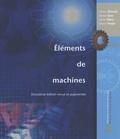 Gilbert Drouin et Michel Gou - Eléments de machines.