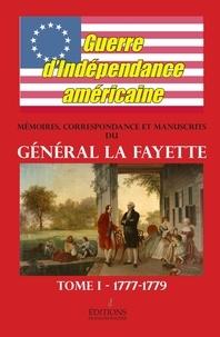 Gilbert Du Motier de La Fayette - Mémoires et Correspondance de La Fayette - Tome 1, Guerre d'indépendance américaine.