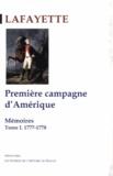 Gilbert Du Motier de La Fayette - Mémoires - Tome 1, Première campagne d'Amérique (1777-1778).