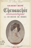Gilbert Dupé - Chevauchée romantique - La duchesse de Berry.