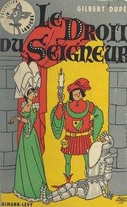 Gilbert Dupé et Jacques Faizant - Le droit du seigneur.