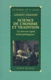 """Gilbert Durand - SCIENCE DE L'HOMME ET TRADITION. - """"Le nouvel esprit anthropologique""""."""