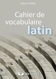 Gilbert Etienne - Cahier de vocabulaire latin.