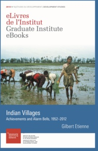 Gilbert Etienne - Indian Villages - Achievements and Alarm Bells, 1952–2012.