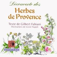 Gilbert Fabiani et Lizzie Napoli - Découverte des herbes de Provence.