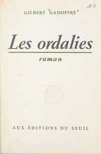 Gilbert Gadoffre - Les ordalies.