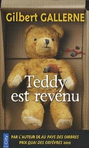Gilbert Gallerne - Teddy est revenu.