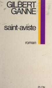 Gilbert Ganne - Les hauts cris (2) - Saint-Aviste.