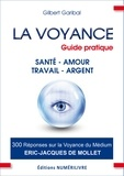 Gilbert Garibal - La voyance guide pratique.