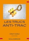 Gilbert Garibal - Les trucs anti-trac.