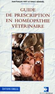 Gilbert Genouel et Jean-François Hayt - Guide de prescription en homéopathie vétérinaire.