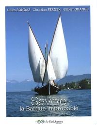Gilbert Grange et Gilles Bondaz - Savoie - La Barque improbable.
