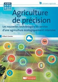 Lire des livres populaires en ligne gratuit sans téléchargement Agriculture de précision  - Comprendre et mettre en oeuvre les bases de la révolution agronomique 9782855575681 par Gilbert Grenier PDB CHM MOBI en francais