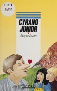 Gilbert Guedon et François Charles - Cyrano junior.
