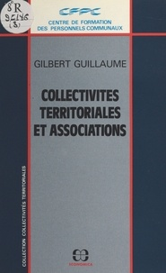 Gilbert Guillaume - Collectivités territoriales et associations.