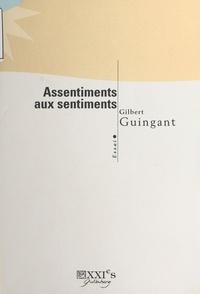 Gilbert Guingant - Assentiments aux sentiments - Essai.