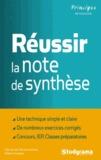 Gilbert Guislain et Claudia de Oliveira Gomes - Réussir la note de synthèse.