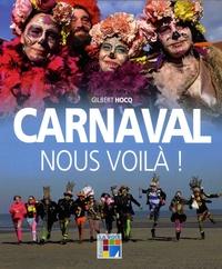 Gilbert Hocq - Carnaval nous voilà !.