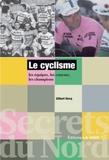 Gilbert Hocq - Le cyclisme - Les équipes, les courses, les champions.