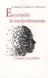 Gilbert Hottois et Jean-Noël Missa - Encyclopédie du trans/posthumanisme - L'humain et ses préfixes.