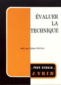 Evaluer la technique - Aspects éthiques de la philosophie de la technique.pdf