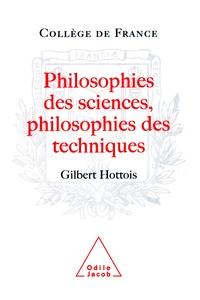 Gilbert Hottois - Philosophie des sciences, philosophie des techniques.