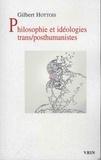 Gilbert Hottois - Philosophie et idéologies trans/posthumanistes.
