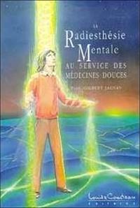 LA RADIESTHESIE MENTALE. Au service des médecines douces.pdf