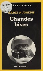Gilbert Joseph et  Marie - Chaudes bises.