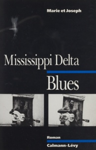 Gilbert Joseph - Mississippi delta blues.