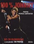Gilbert Jouin - 100 % Johnny - Ses 20 glorieuses.