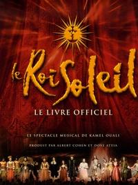 Gilbert Jouin - Le Roi Soleil - Le livre officiel.