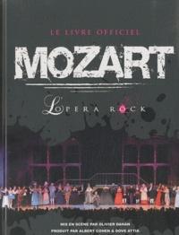Gilbert Jouin - Mozart L'opéra rock - Le livre officiel.