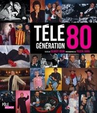 Gilbert Jouin et Pascal Baril - Télé génération 80.