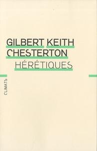 Gilbert-Keith Chesterton - Hérétiques.