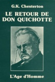 Gilbert-Keith Chesterton - Le retour de Don Quichotte.
