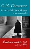 Gilbert Keith Chesterton - Le Secret du père Brown.