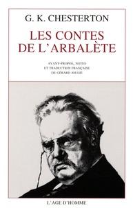 Gilbert-Keith Chesterton - Les contes de l'arbalète.