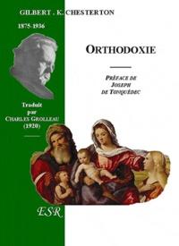 Gilbert-Keith Chesterton - Orthodoxie.