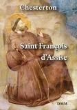 Gilbert-Keith Chesterton - Saint Francois d'Assise.