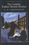 Gilbert-Keith Chesterton - The Complete Father Brown Stories.