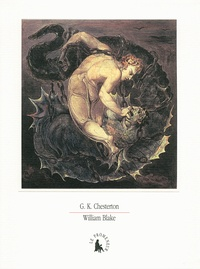 Gilbert-Keith Chesterton - William Blake.